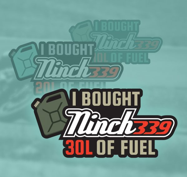 Sticker: I bought Ninch339 10/20/30 liters of fuel